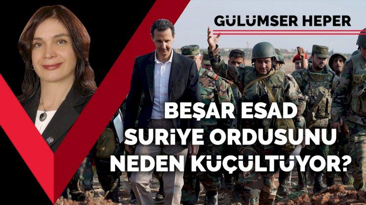 Esad, Suriye Ordusunu neden küçültüyor?