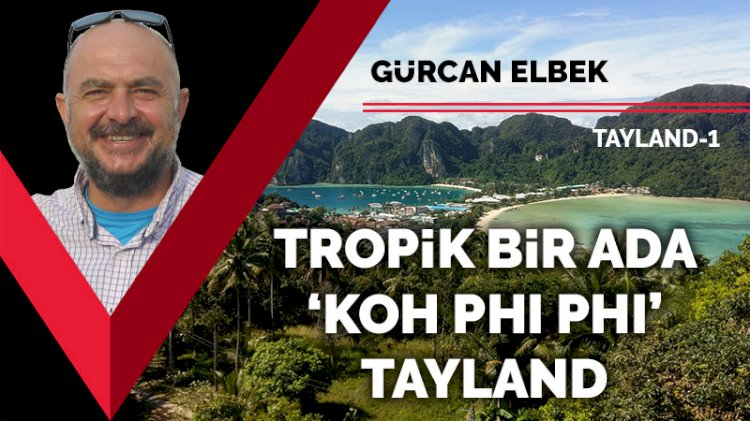 Tropik bir ada: 'Koh Phi Phi' Tayland