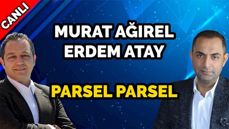 Parsel parsel Ankara bugün Veryansın TV'de