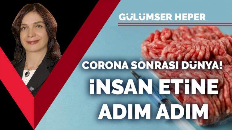 Corona sonrası dünya! İnsan etine adım adım!