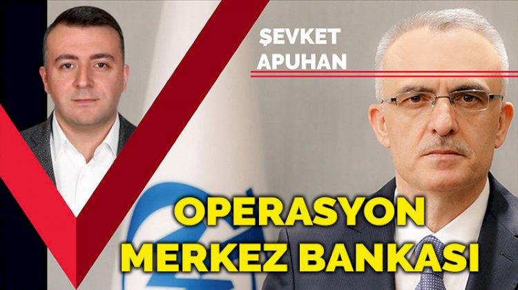 Operasyon Merkez Bankası