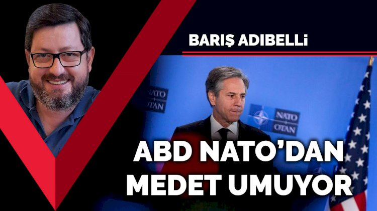 ABD NATO'dan medet umuyor