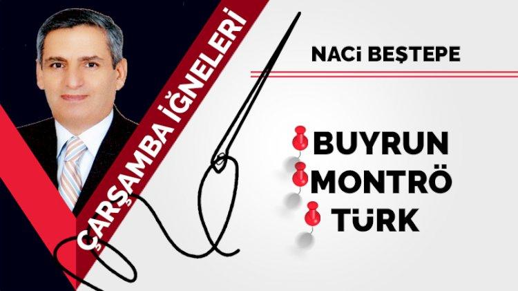 Buyrun, Montrö, Türk