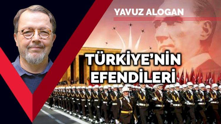Türkiye'nin efendileri