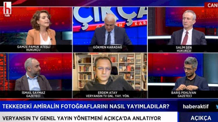 Erdem Atay canlı yayında bir bir açıkladı... 'Veryansın TV'nin haberi yeni bir kumpası bozdu'