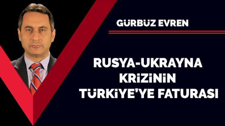 Rusya-Ukrayna krizinin Türkiye'ye faturası