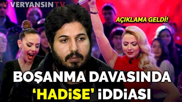 Ebru Gündeş ile Reza Zarrab'ın boşanma davasında 'Hadise' iddiası