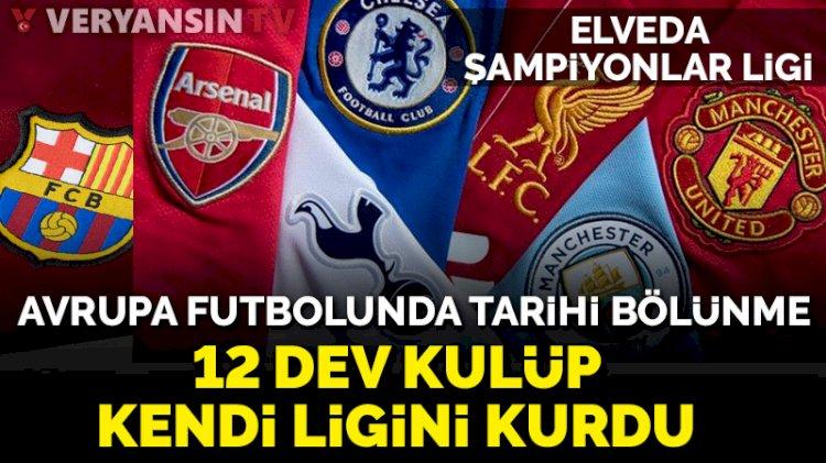 12 Avrupa devi UEFA'ya meydan okudu... Kendi liglerini kurdular