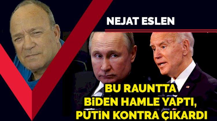 Bu rauntta Biden hamle yaptı, Putin kontra çıkardı