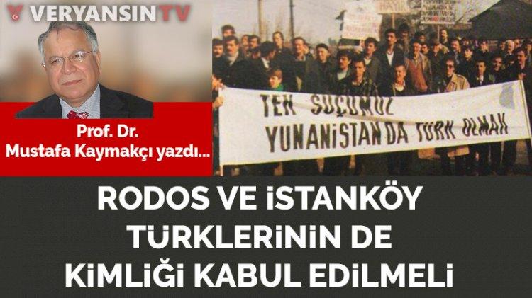Yunanistan, Batı Trakya Türklerinin yanı sıra Rodos ve İstanköy Türklerinin de Türk kültürel kimliğini kabul etmeli