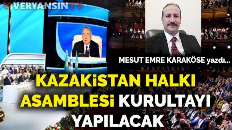 Kazakistan Halkı Asamblesi Kurultayı yapılacak