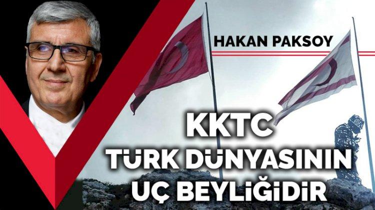 KKTC Türk dünyasının uç beyliğidir!