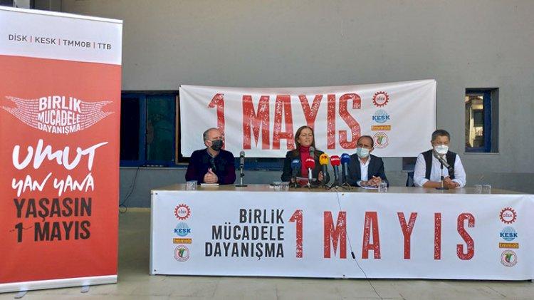 DİSK, KESK, TMMOB ve TTB'den '1 Mayıs' açıklaması