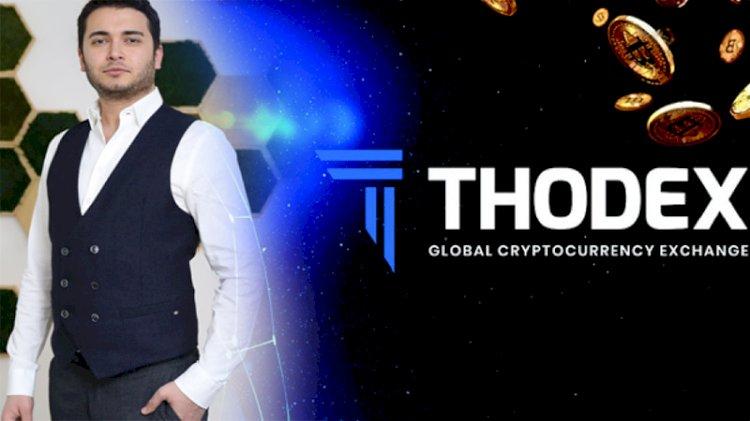 Thodex skandalının perde arkası