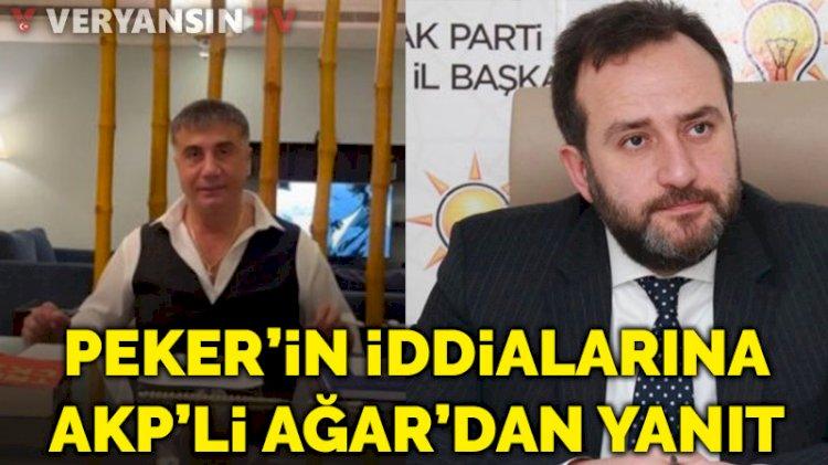 Sedat Peker'in iddialarına AKP Milletvekili Tolga Ağar'dan yanıt