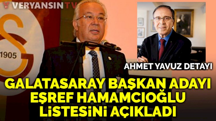 Eşref Hamamcıoğlu, Galatasaray başkanlığı resmen aday oldu!