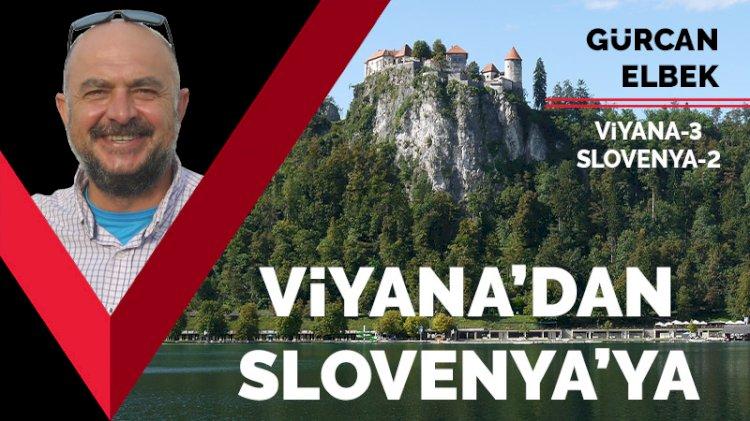 Viyana'dan Slovenya'ya