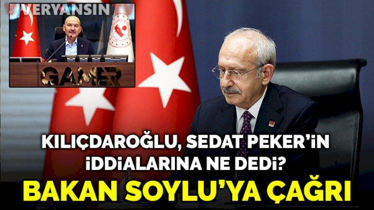 Kılıçdaroğlu, Peker'in Süleyman Soylu iddialarına ilişkin konuştu