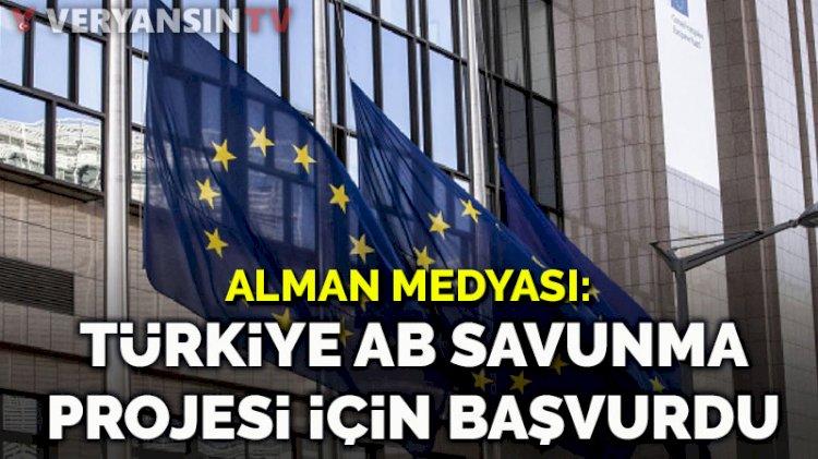 Alman medyası: Türkiye AB savunma projesi için başvurdu