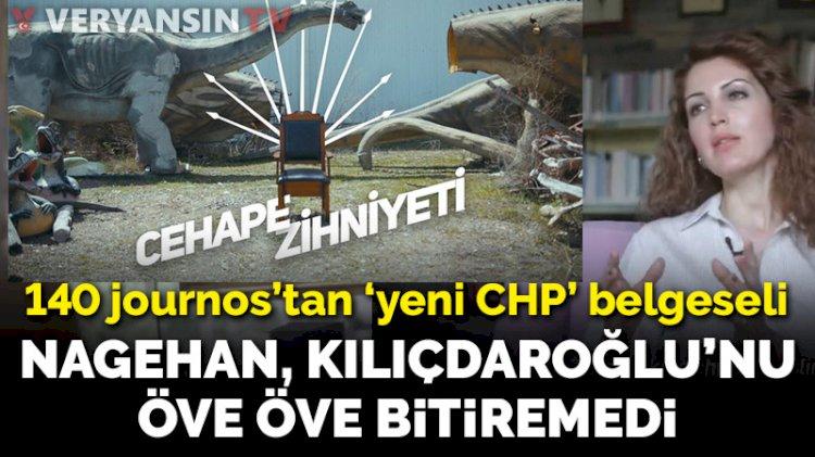 140 journos'tan 'cehape' videosu... Nagehan Alçı, Kılıçdaroğlu'nu öve öve bitiremedi