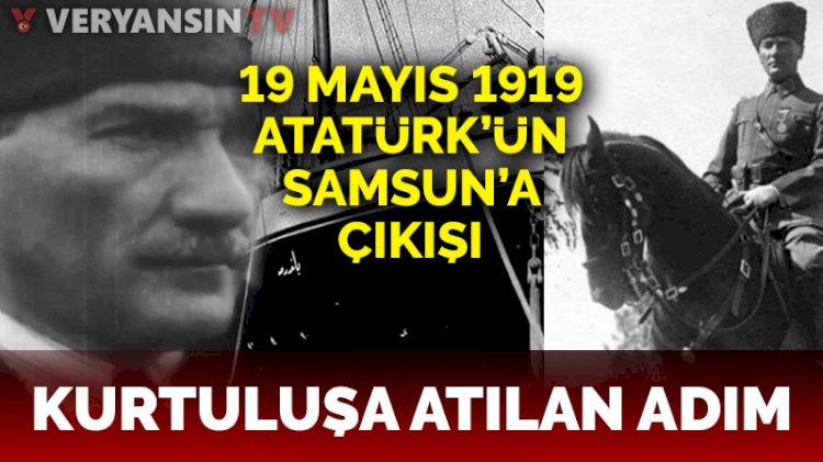 Kurtuluş'a atılan adım: 19 Mayıs 1919 Atatürk'ün Samsun'a çıkışı