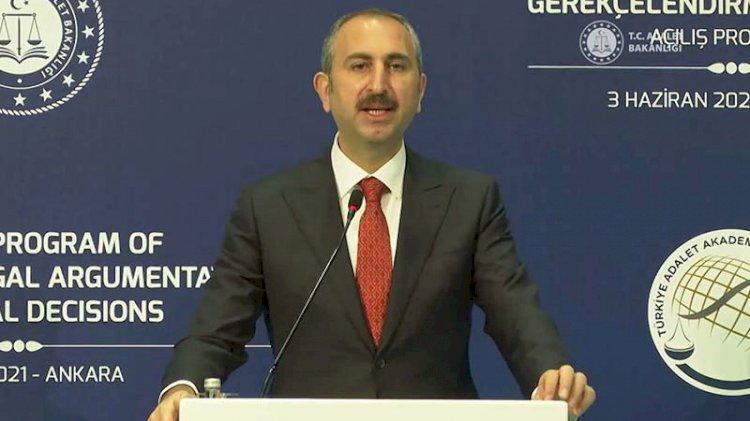 Adalet Bakanı Gül: Gerekçeli karar hakkı adil yargılamanın en önemli boyutu