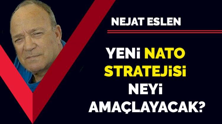 Yeni NATO stratejisi neyi amaçlayacak?