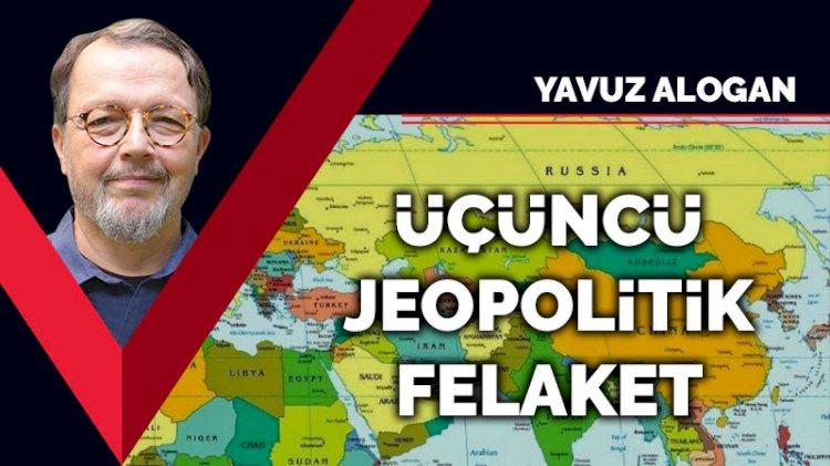 Üçüncü jeopolitik felaket