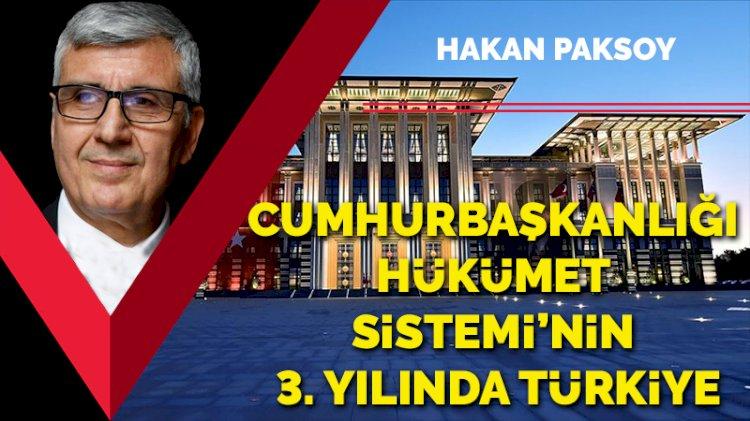 Cumhurbaşkanlığı Hükümet Sistemi'nin 3. yılında Türkiye