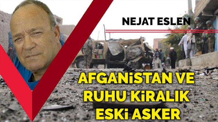 Afganistan ve ruhu kiralık eski asker