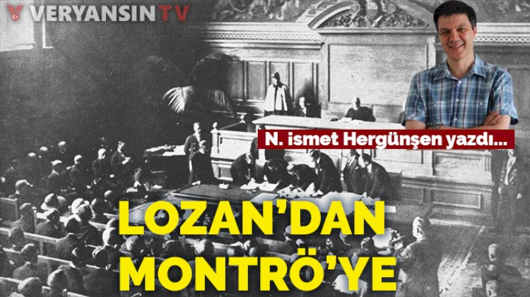 Lozan'dan Montrö'ye