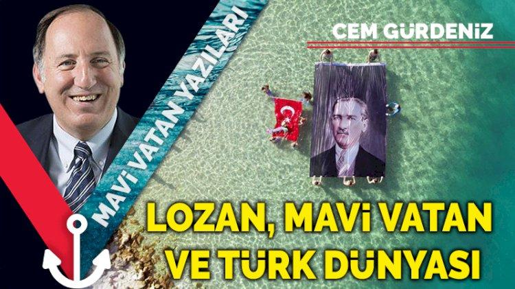 Lozan, Mavi Vatan ve Türk Dünyası