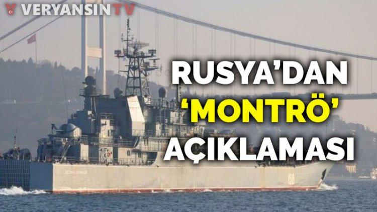 Rusya'dan 'Montrö' açıklaması