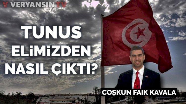 Tunus elimizden nasıl çıktı?