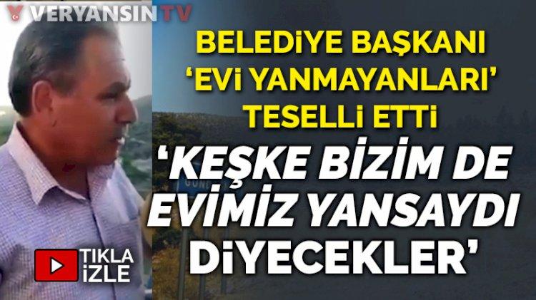 AKP'li Gündoğmuş Belediye Başkanı: TOKİ ev yapacak, evi eski olanlar 'keşke bizim de evimiz yansaydı' diyecekler