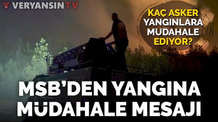 MSB'den askerin yangına müdahalesiyle ilgili açıklama