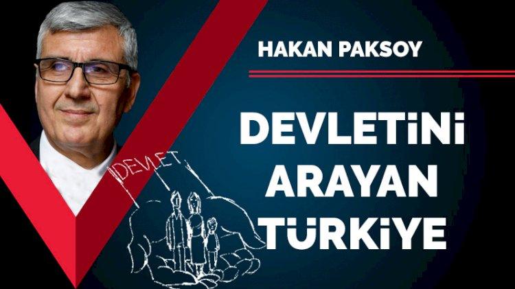 Devletini arayan Türkiye