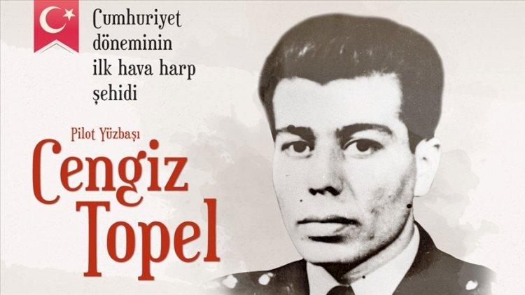 Cumhuriyet döneminin ilk hava harp şehidi: Pilot Yüzbaşı Cengiz Topel