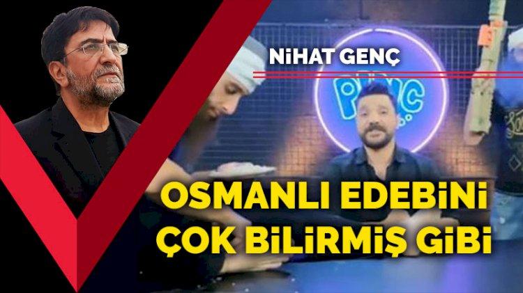 Osmanlı edebini çok bilirmiş gibi