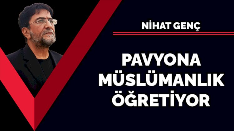Pavyona Müslümanlık öğretiyor