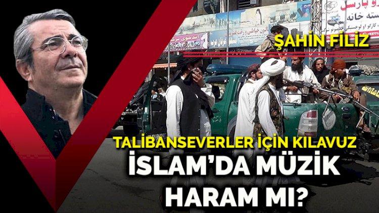 İslam'da müzik haram mı? Talibanseverler için kılavuz