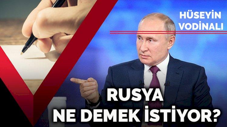 Rusya ne demek istiyor?