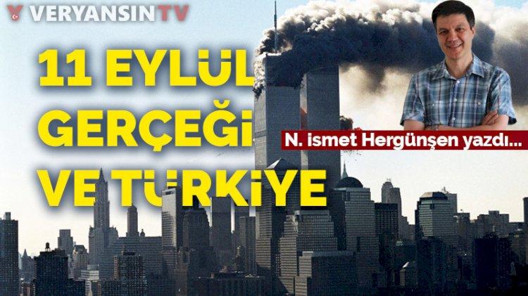 11 Eylül gerçeği veTürkiye