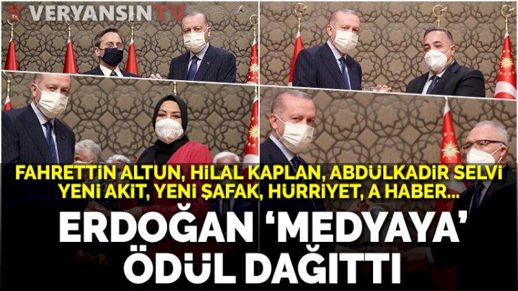 Erdoğan, 'medya' ödüllerinin sahiplerini açıkladı: Ödüller yandaşlara yağdı