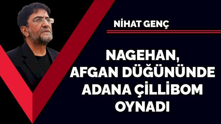 Nagehan Afgan düğününde Adana çillibom oynadı
