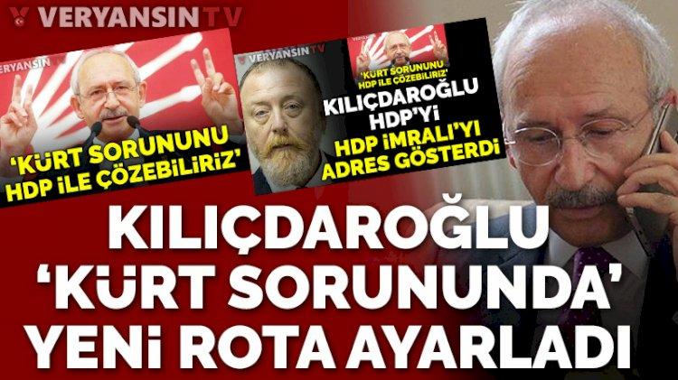 'Muhatap İmralı' diyen HDP'ye Kılıçdaroğlu'ndan yanıt