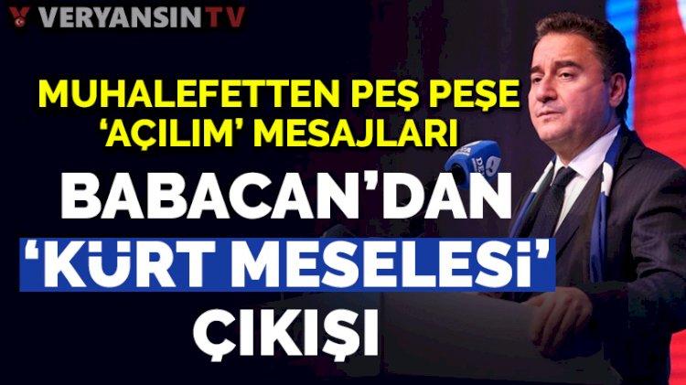 Ali Babacan da 'Kürt sorunu'na dahil oldu