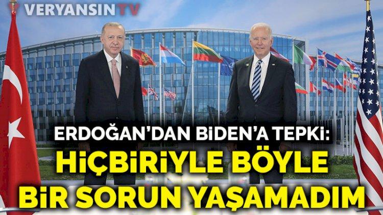 Erdoğan: ABD'deki liderlerin hiçbiriyle böyle bir sorun yaşamadım
