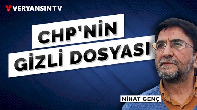 CHP'nin terör senaryosu   Nihat Genç