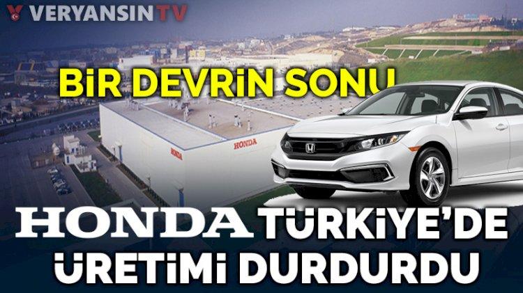 Bir devrin sonu: Honda, Türkiye'de üretimi durdurdu!